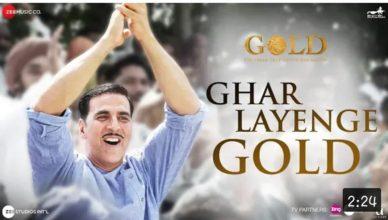 Ghar Layenge Gold