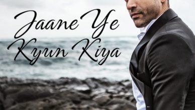 Jaane Ye Kyun Kiya